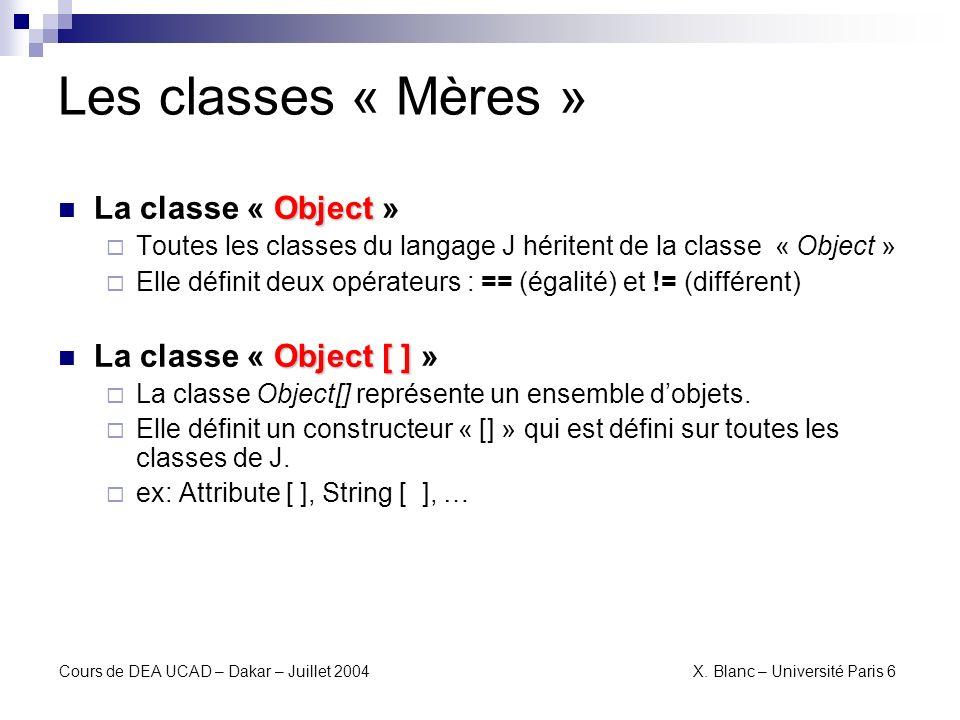 Les classes « Mères » La classe « Object » La classe « Object [ ] »